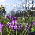 FreiRaum im April: Frohe Ostern